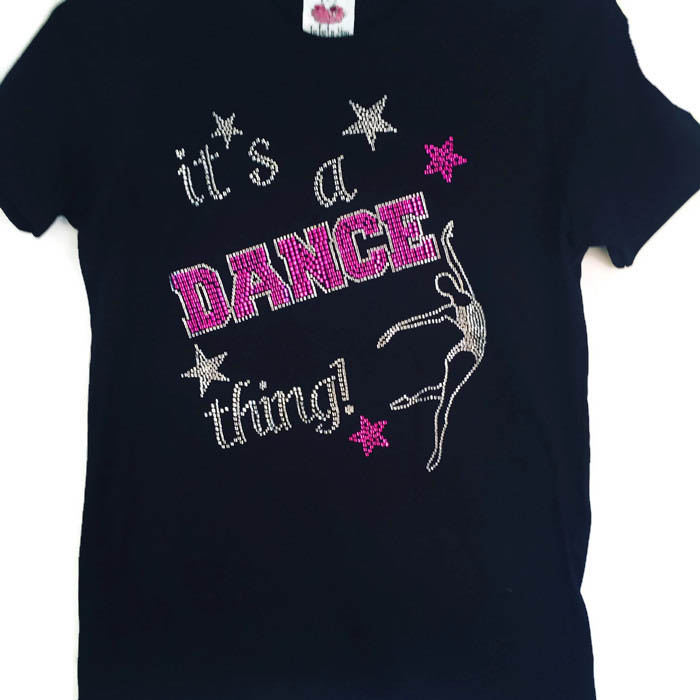 it's a dance thing shirts